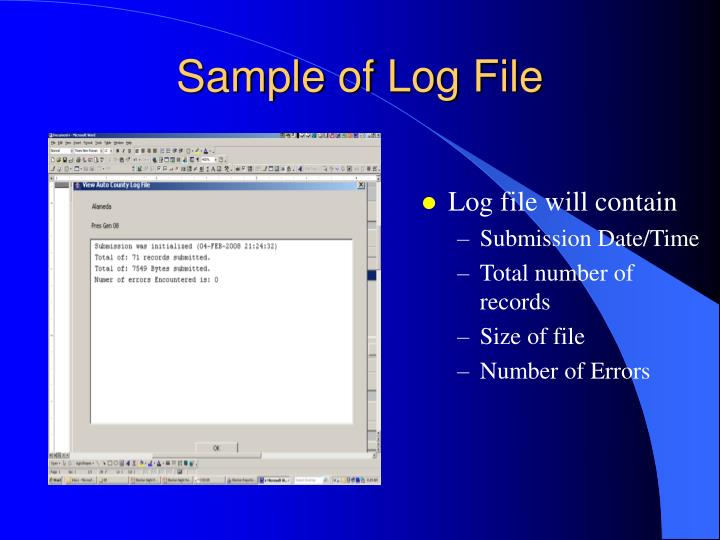 Log file will contain