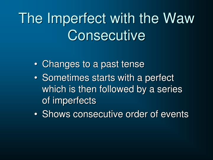 The Imperfect with the Waw Consecutive