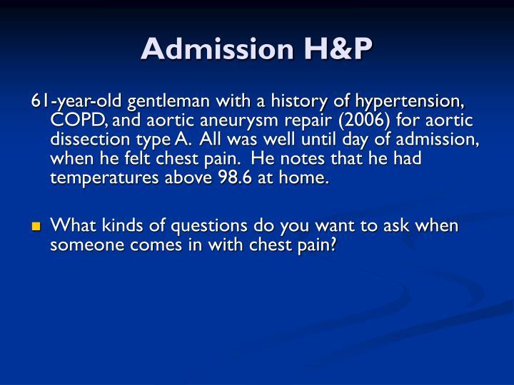 Admission H&P