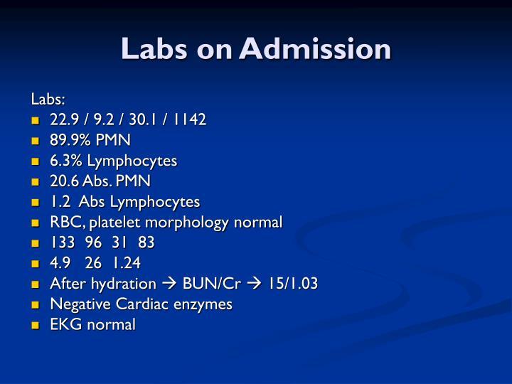 Labs on Admission