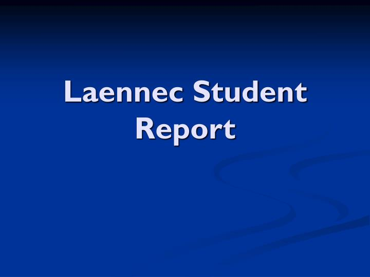 Laennec student report