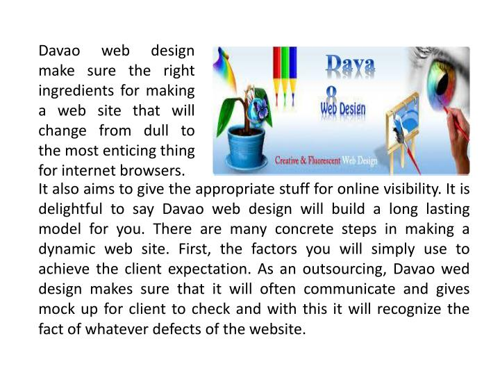 Davao web design make sure the right ingredients for making a web site that will change from dull to...