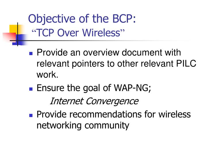 Objective of the BCP: