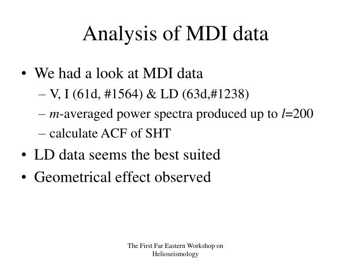 Analysis of MDI data