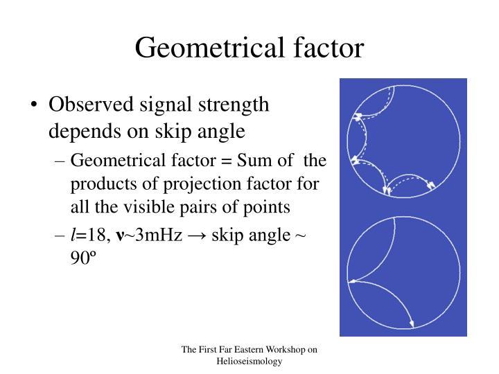 Geometrical factor