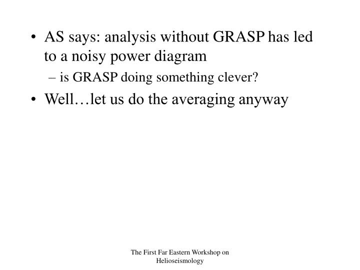 AS says: analysis without GRASP has led to a noisy power diagram
