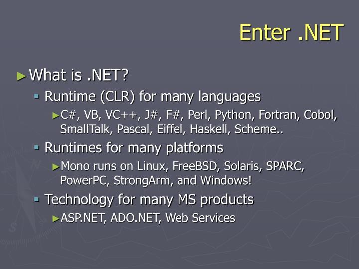 Enter .NET