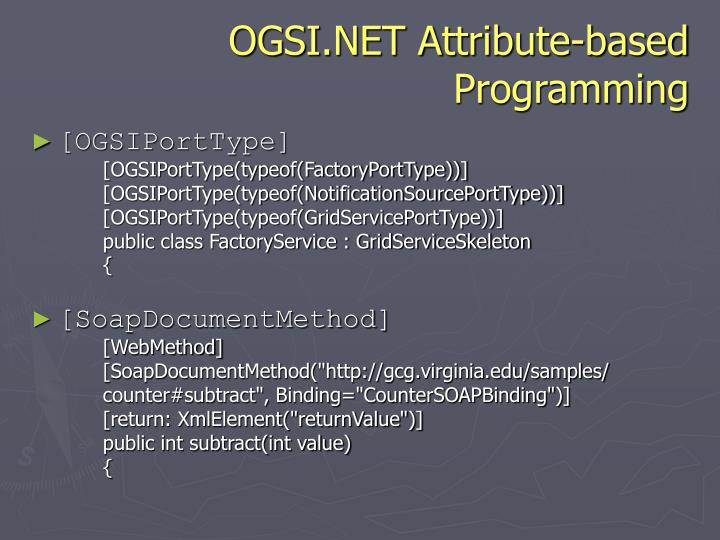 OGSI.NET Attribute-based Programming