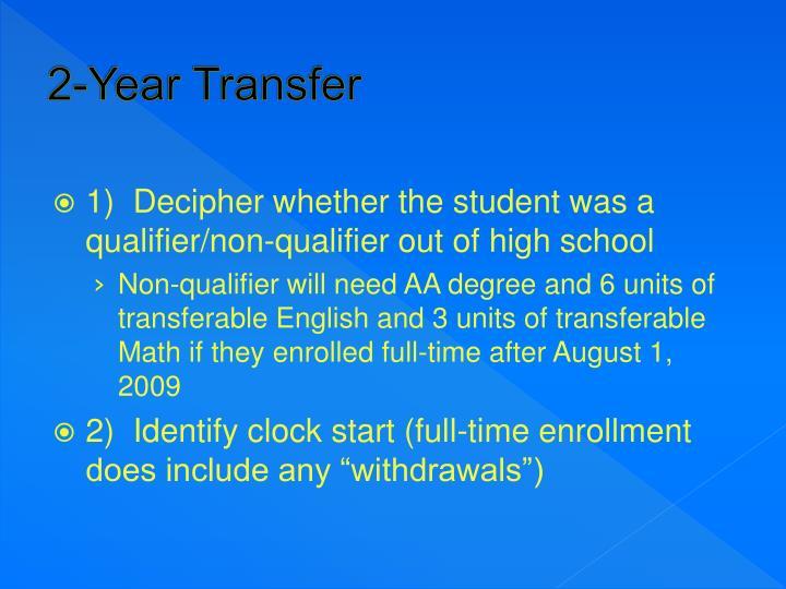 2-Year Transfer