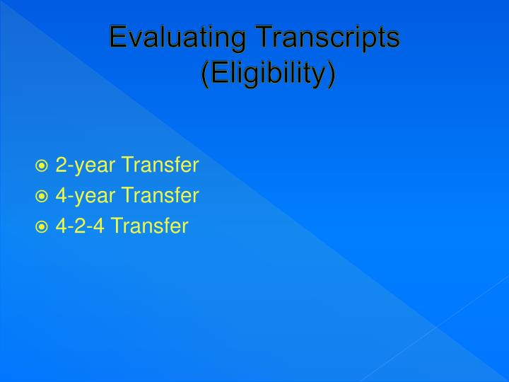 Evaluating Transcripts