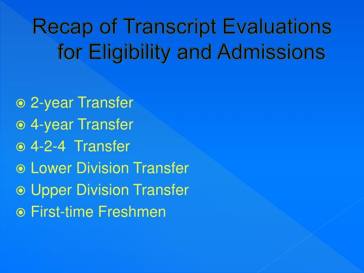 Recap of Transcript Evaluations