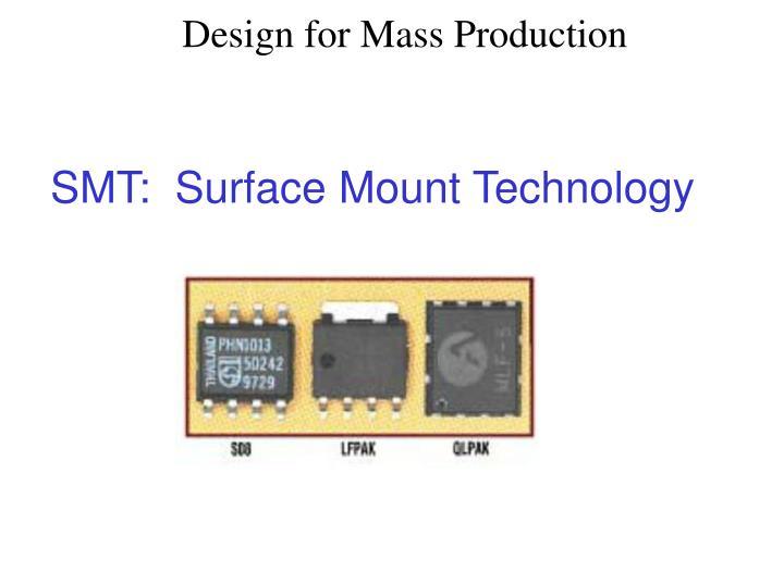 SMT:  Surface Mount Technology