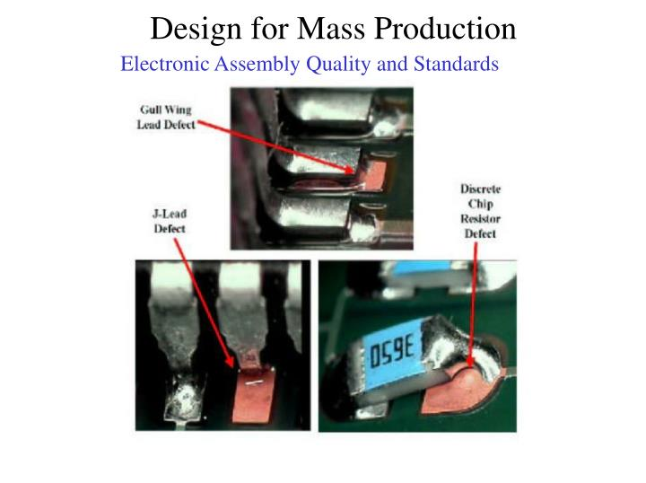 Electronic Assembly Quality and Standards