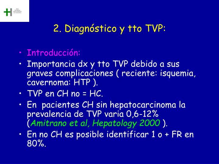 2. Diagnóstico y tto TVP:
