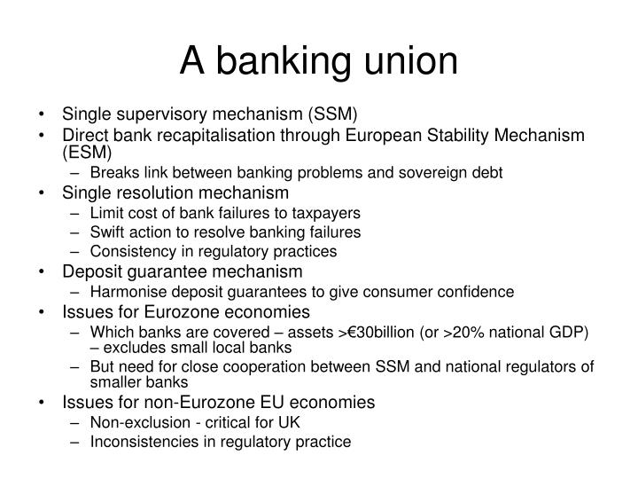 A banking union
