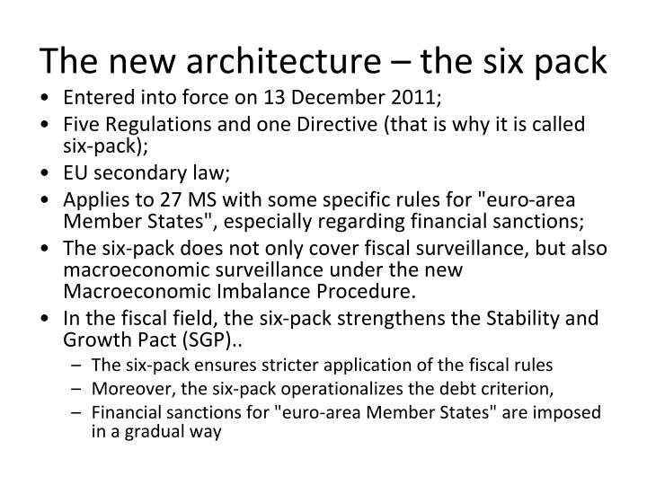 The new architecture – the six pack