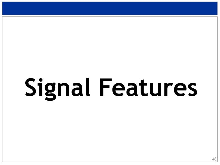 Signal Features