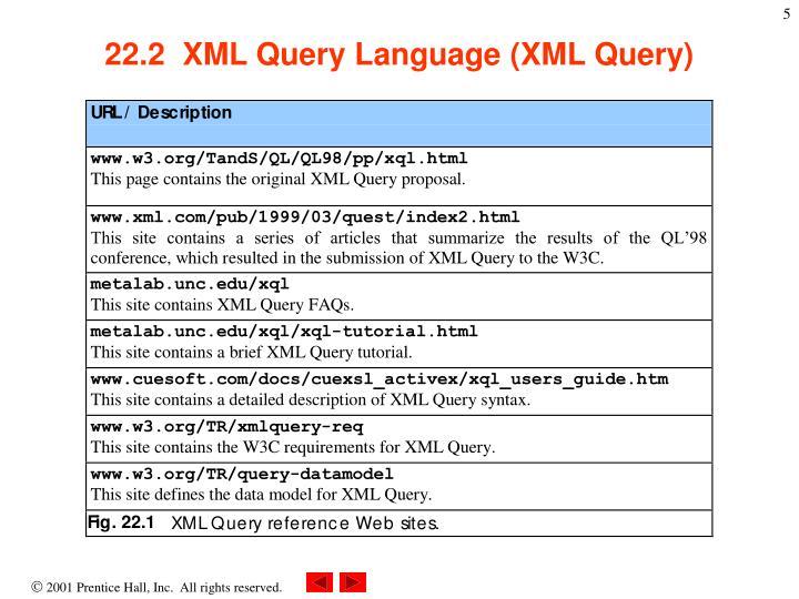 22.2  XML Query Language (XML Query)