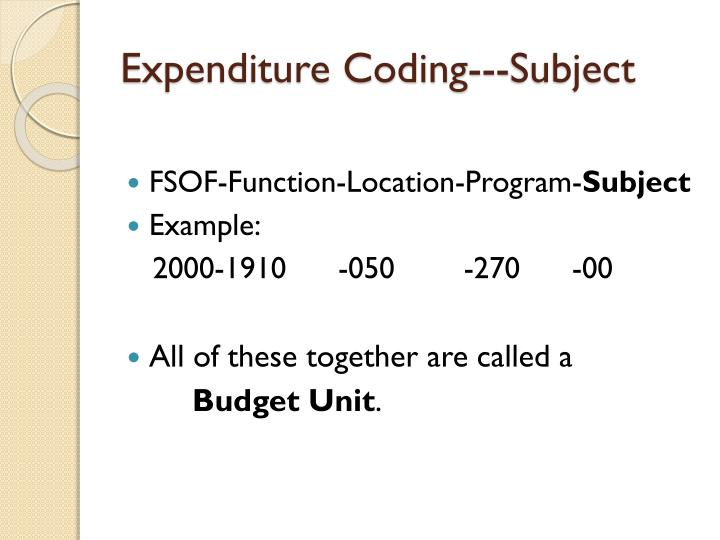 Expenditure Coding---Subject