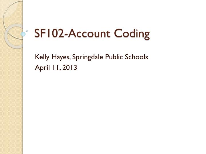 Sf102 account coding