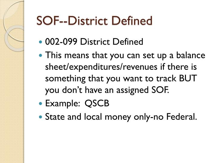 SOF--District Defined
