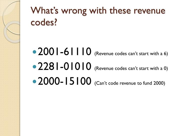 What's wrong with these revenue codes?