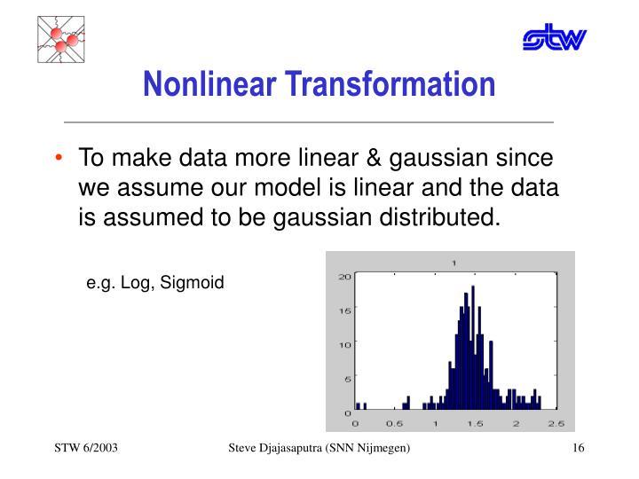 Nonlinear Transformation