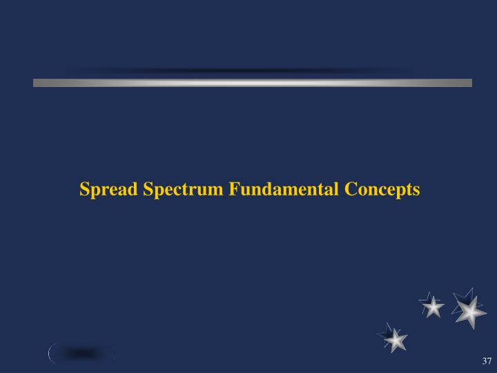 Spread Spectrum Fundamental Concepts