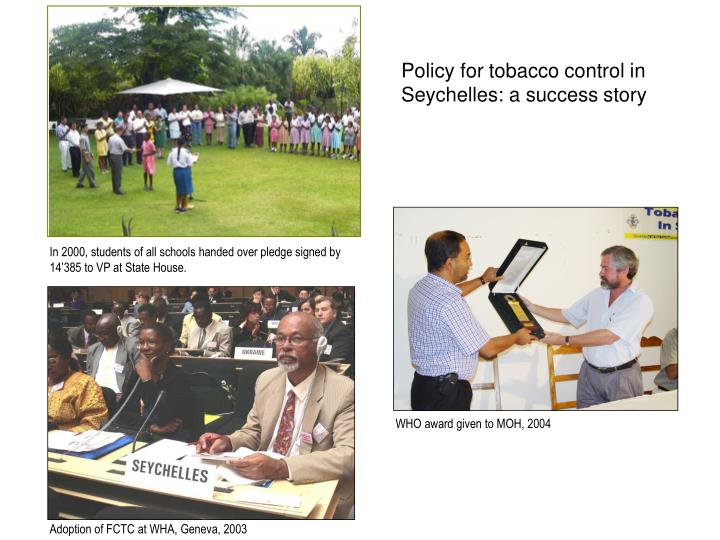 Policy for tobacco control in Seychelles: a success story