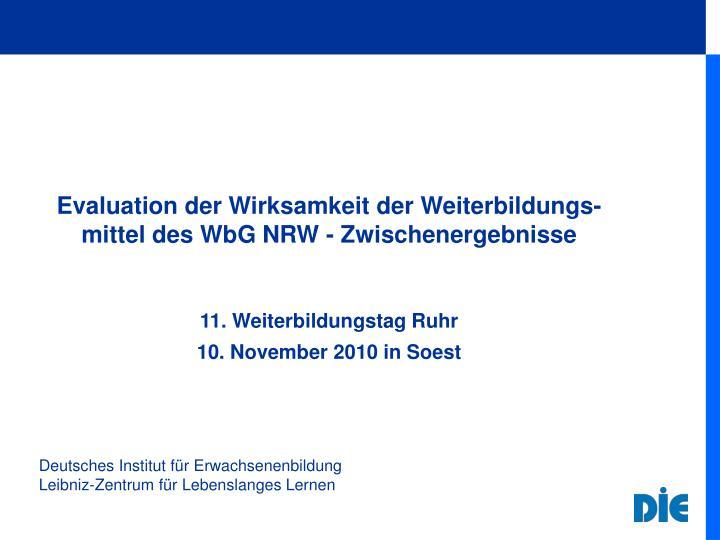 Evaluation der Wirksamkeit der Weiterbildungs-mittel des WbG NRW - Zwischenergebnisse