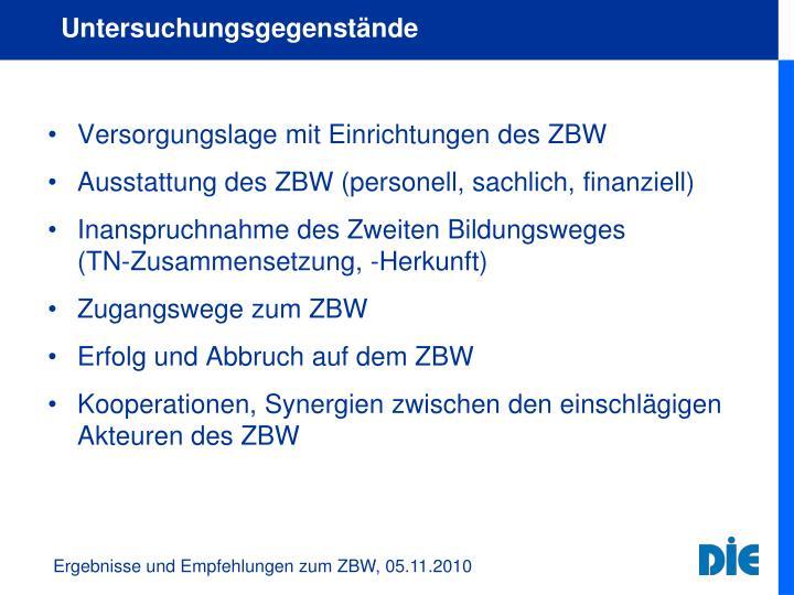 Versorgungslage mit Einrichtungen des ZBW