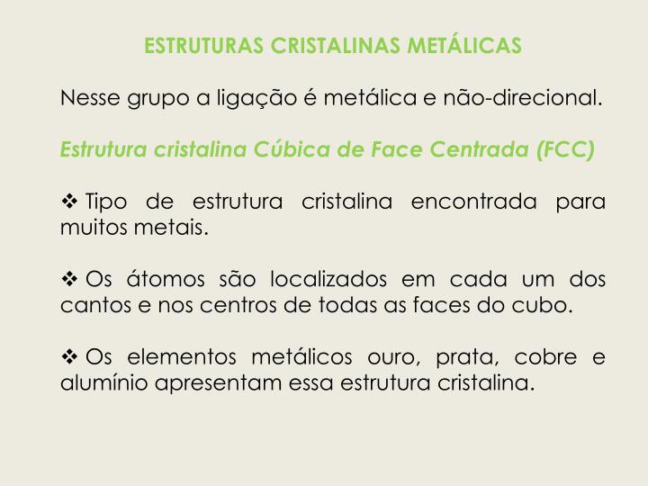 ESTRUTURAS CRISTALINAS METÁLICAS