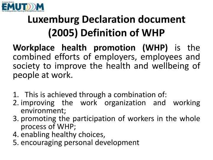 Luxemburg Declaration document (2005) Definition of WHP