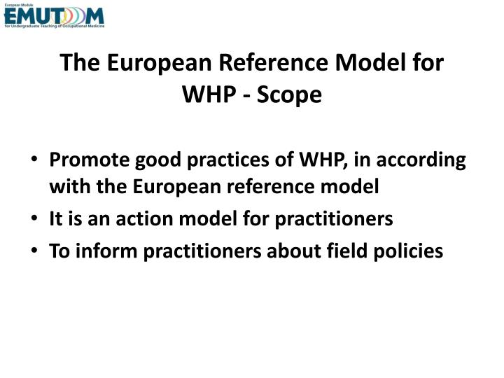 The European Reference Model for WHP - Scope