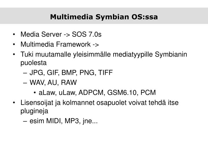 Multimedia Symbian OS:ssa