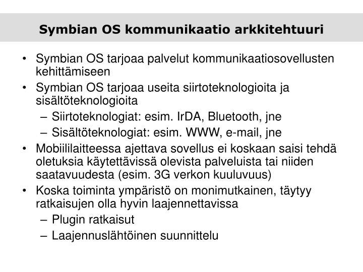 Symbian OS kommunikaatio arkkitehtuuri
