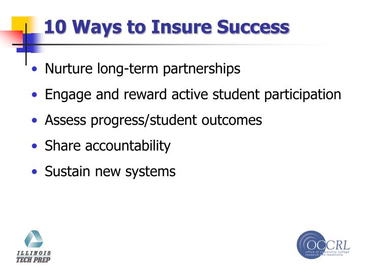 10 Ways to Insure Success