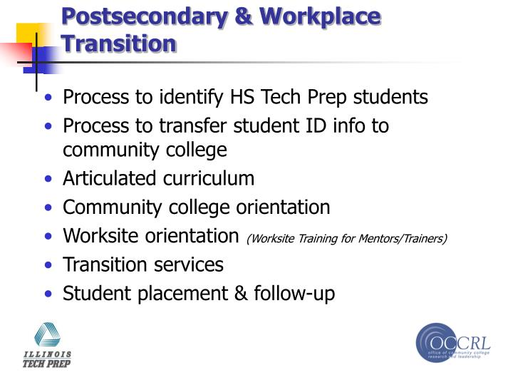 Postsecondary & Workplace Transition