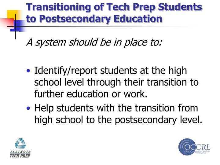 Transitioning of Tech Prep Students to Postsecondary Education