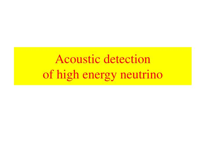 Acoustic detection