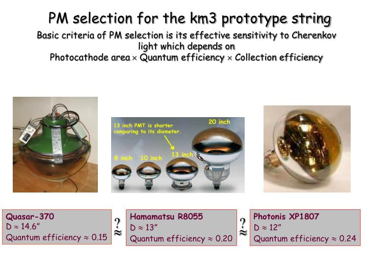 PM selection for the km3 prototype string