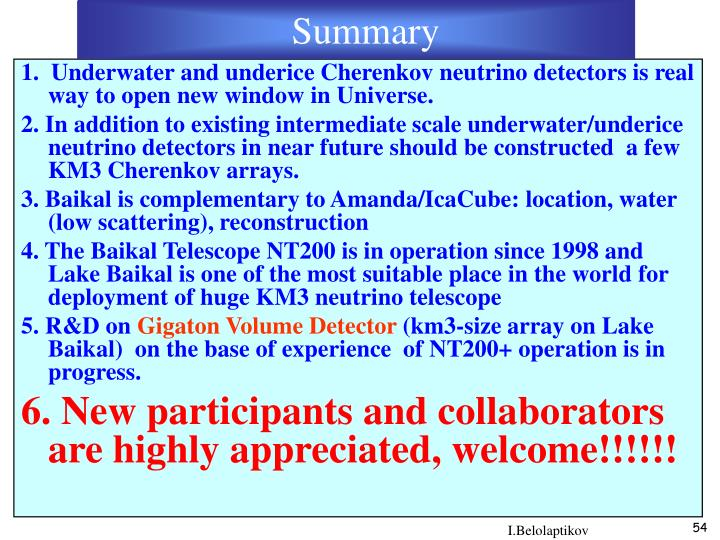 1.  Underwater and underice Cherenkov neutrino detectors is real way to open new window in Universe.