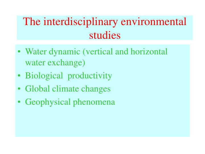 The interdisciplinary environmental studies