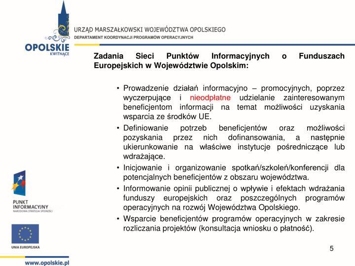 Zadania Sieci Punktów Informacyjnych o Funduszach Europejskich w Województwie Opolskim:
