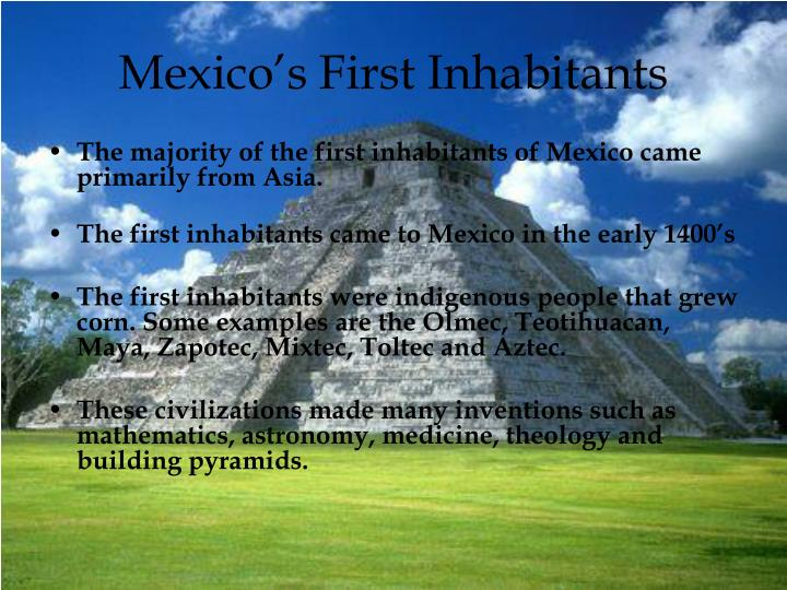 Mexico s first inhabitants