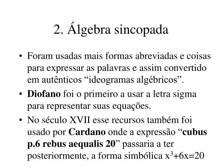 2. Álgebra sincopada
