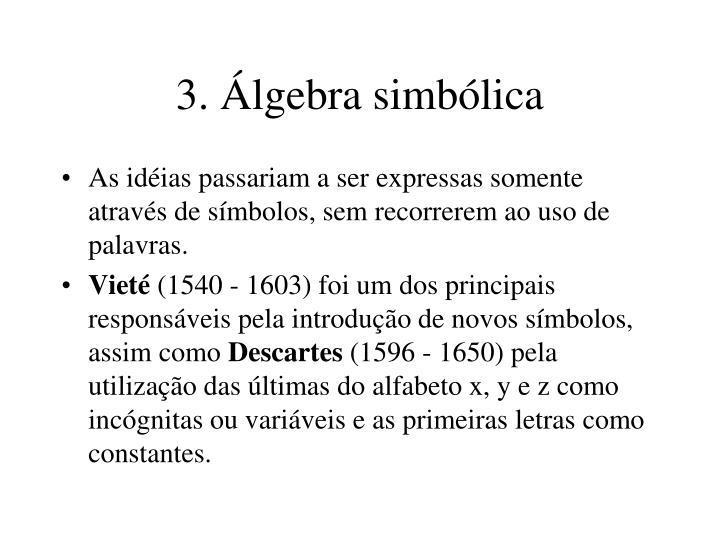 3. Álgebra simbólica