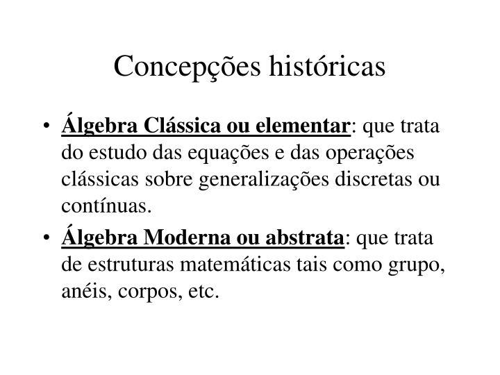 Concepções históricas