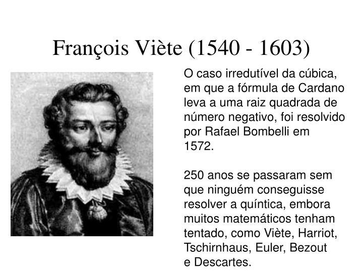 François Viète (1540 - 1603)