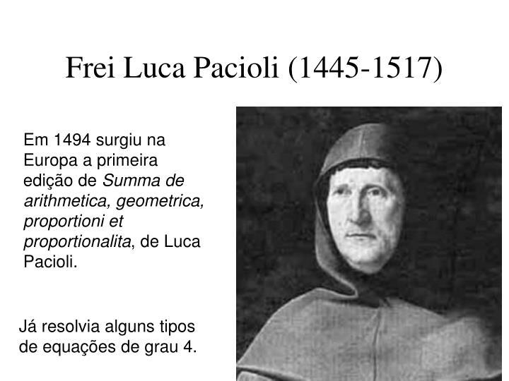 Frei Luca Pacioli (1445-1517)